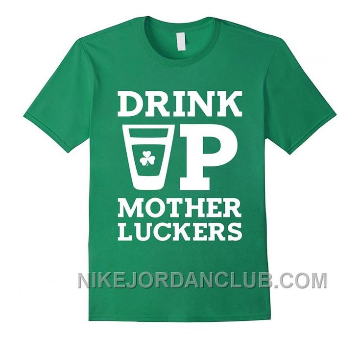 http://www.nikejordanclub.com/mens-drink-up-mother-luckers-funny-st-patricks-day-tshirt-small-kelly-green-clothing-best.html MEN'S DRINK UP MOTHER LUCKERS FUNNY ST PATRICK'S DAY T-SHIRT SMALL KELLY GREEN: CLOTHING BEST Only $85.00 , Free Shipping!