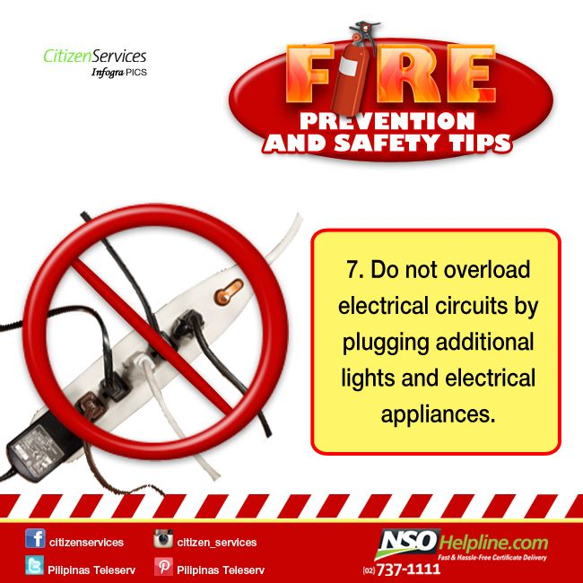 Fire Prevention Safety Tips 7: Do not overload electrical circuits by plugging additional lights and electrical appliances.  #NSOHelpline #CitizenServices #FireSafetyTips