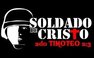 Guerreros y Soldado de Cristo   2da Timoteo: 2:3,4