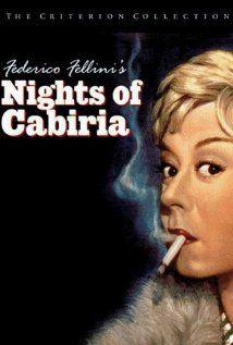 """Nights of Cabiria"" Life of a prostitute in Rome. Federico Fellini's wife is Giulietta Masina is a wonderful sad clown."