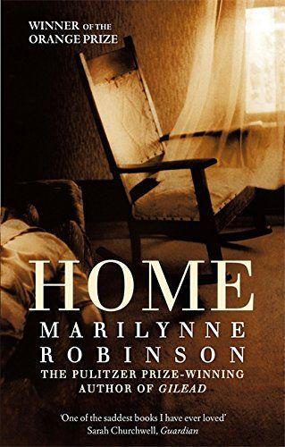 Home: Amazon.co.uk: Marilynne Robinson: 9781844085507: Books