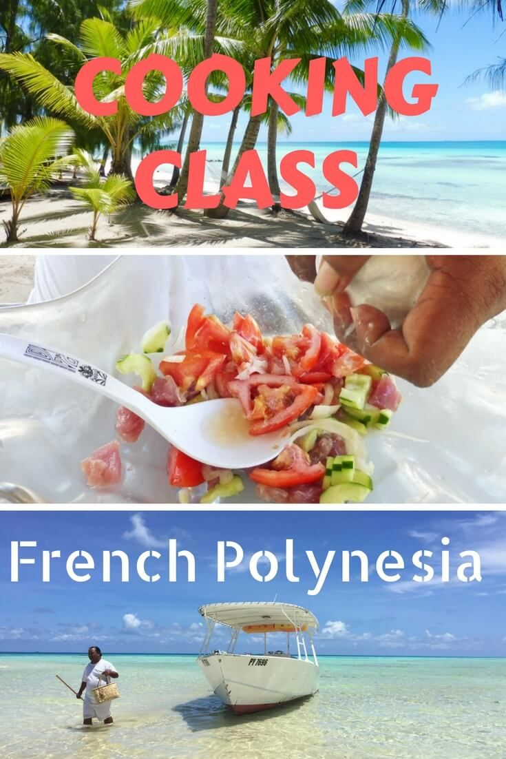 Take a poisson cru cooking class at Tikehau Pearl Beach Resort in Tikehau French Polynesian #cooking #Tahiti