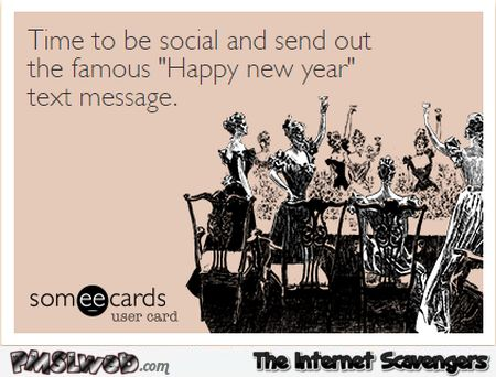 148 best merry christmas and happy new year everyone images on time to send out that famous new year text message sarcastic humor m4hsunfo