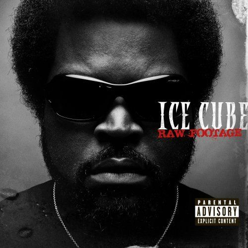 ICE CUBE - RAW FOOTAGE