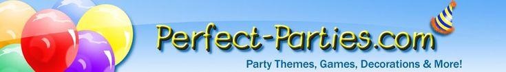 Perfect-Parties.com - party ideas, game ideas, favour ideas, food ideas and more!