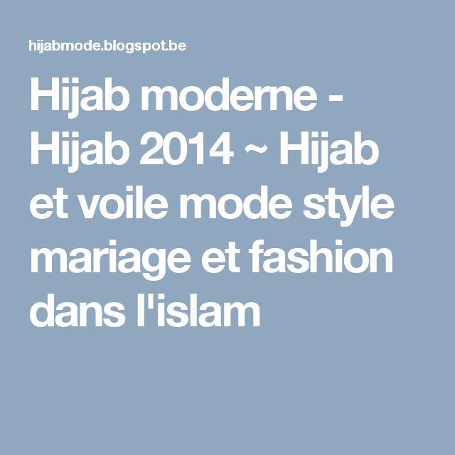 Hijab moderne - Hijab 2014 ~ Hijab et voile mode style mariage et fashion dans l'islam