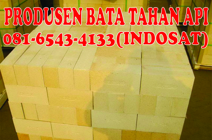081-6543-4133(Indosat),Supplier Bata Api Harga Pasuruan,Supplier Bata Api Di Pasuruan,Supplier Bata Anti Api Pasuruan