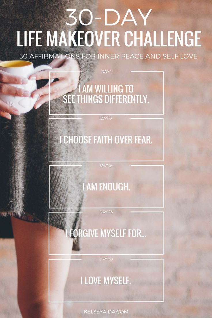30 Day Life Makeover Challenge: Affirmations for Inner Peace and Self Love