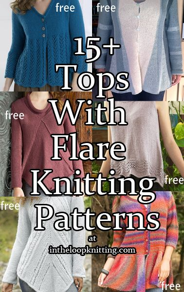 Knitting Patterns for Tops with Flare. Most patterns are free - These sweaters and tops feature peplums, a-line silhouettes or draping that flatter your figure.