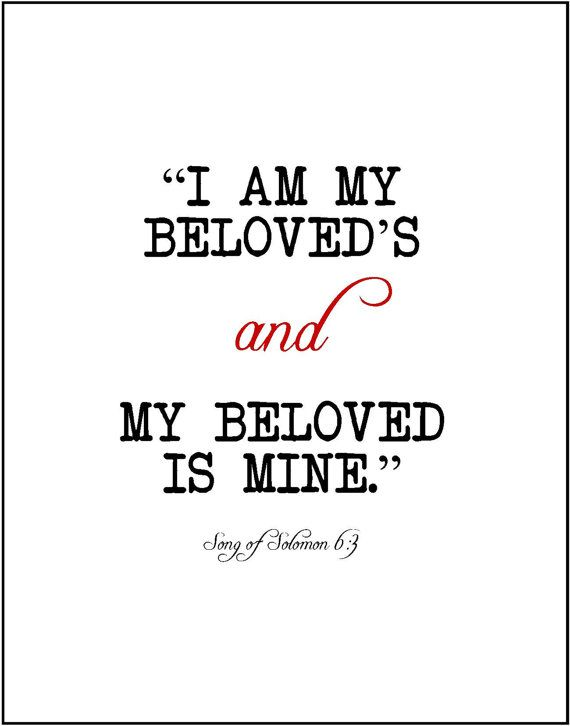 Items Similar To I Am My Beloveds Song Of Solomon Bible Scripture Verse Literary Love Print Wedding Valentines Day Anniversary Engagement Gift Literature