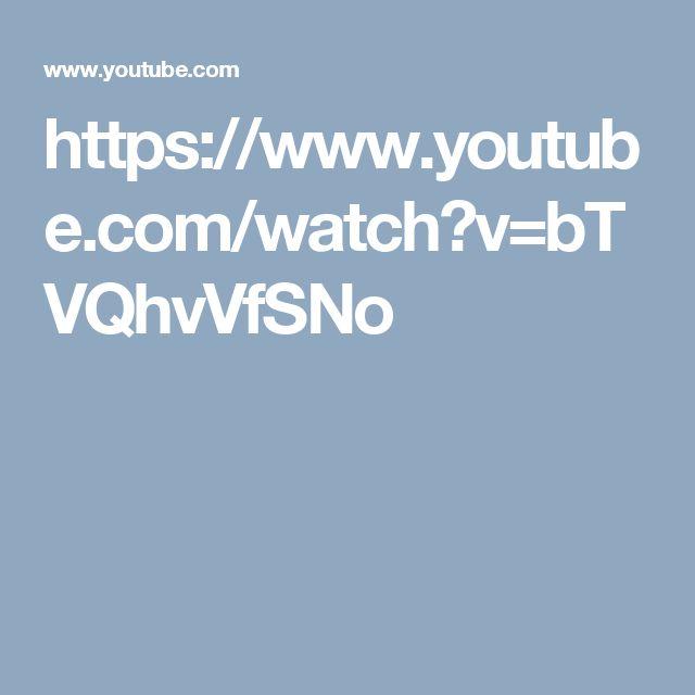 https://www.youtube.com/watch?v=bTVQhvVfSNo