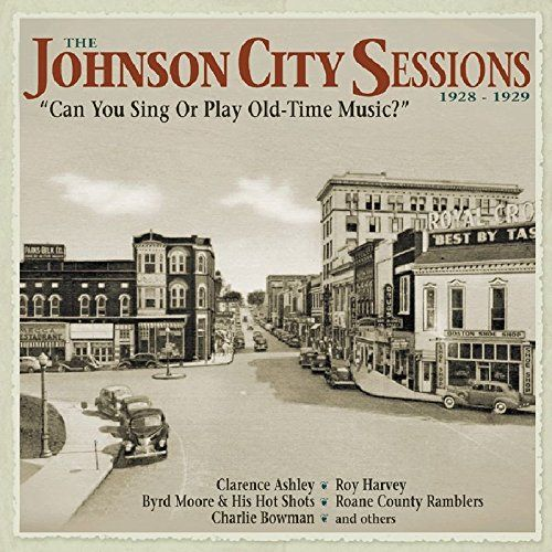 Johnson City Sessions 1928-29 Universal Music Canada https://www.amazon.ca/dp/B00DF1NEOA/ref=cm_sw_r_pi_dp_x_1jPCyb6RM5ST8