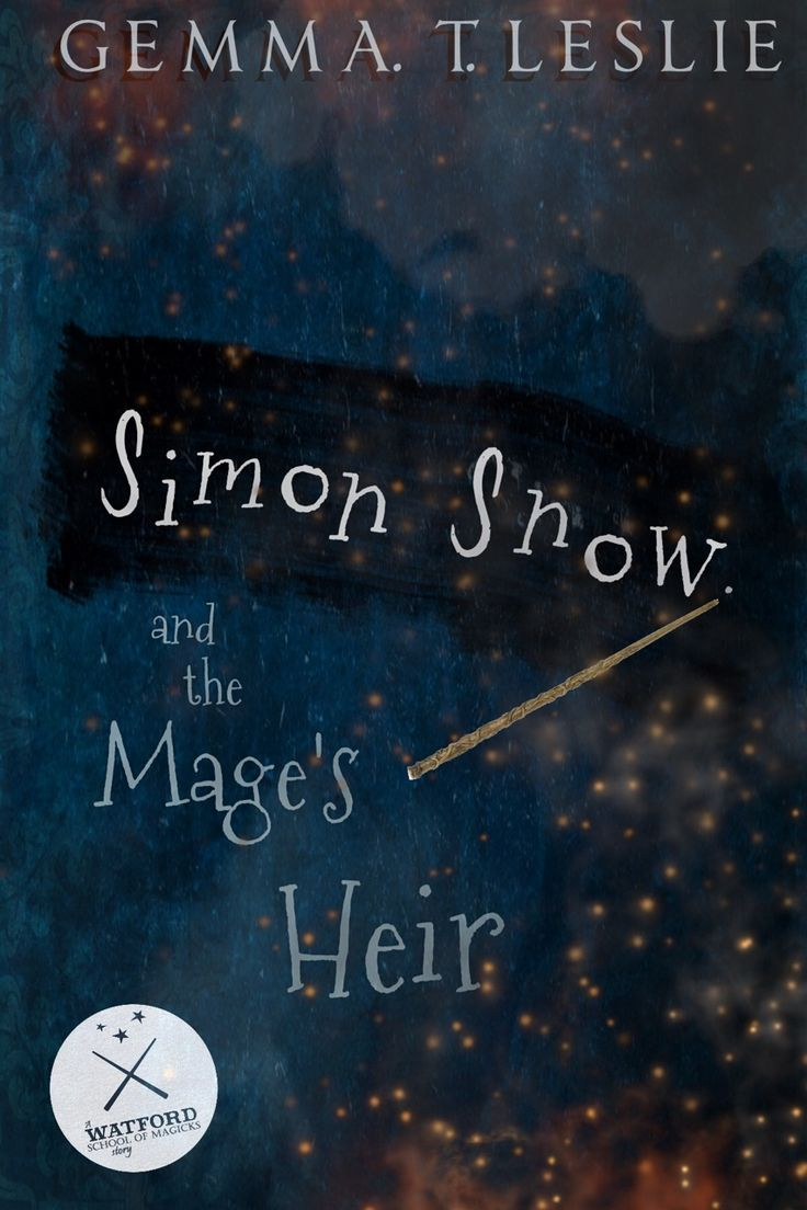 """Cover design for Simon Snow and the Mage's Heir by Gemma T Leslie for @carryon-countdown -First Year (this seemed so much better when i made it last week im sorry) """