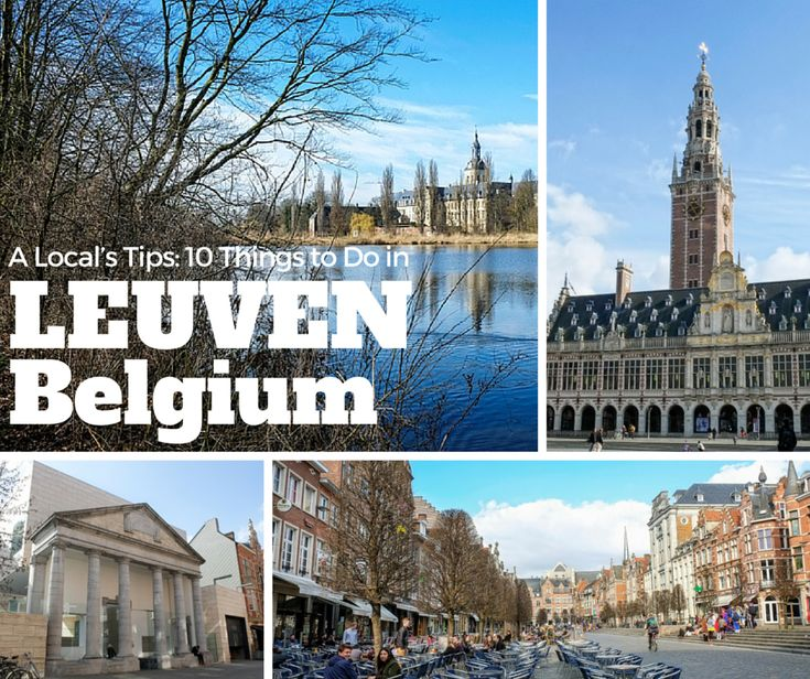 Our expert local contributor, Sofie, shares her top tips for visiting the pretty city of Leuven in Flanders.