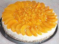 Творожно-персиковый торт | m.passion.ru