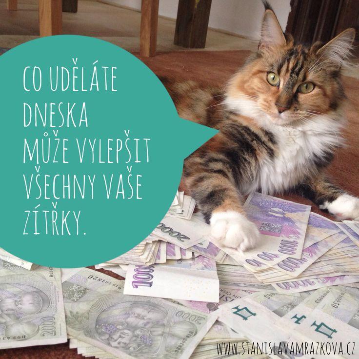 Co uděláte dnes, to může vylepšit všechny vaše zítřky. - Stáňa Mrázková @ stanislavamrazkova.cz