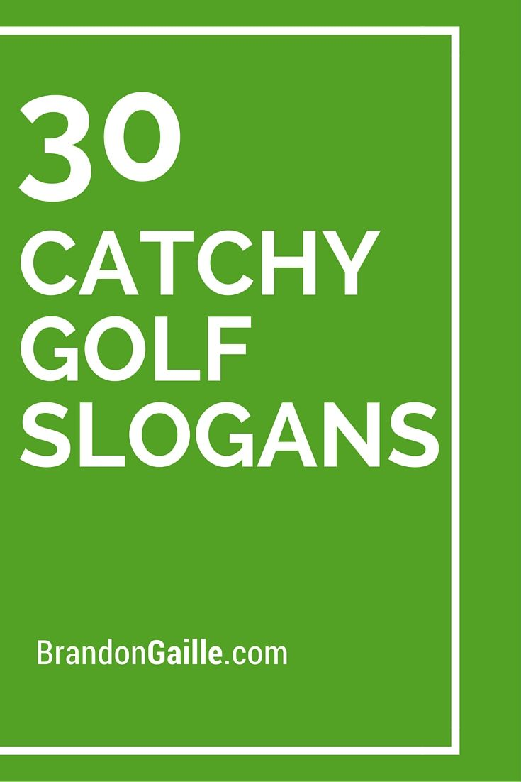 Images of Catchy Golf Phrases - #rock-cafe