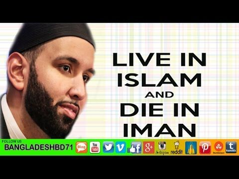 Let me die as a Muslim [Touching stories] ~ Sheikh Omar Suleiman - YouTube