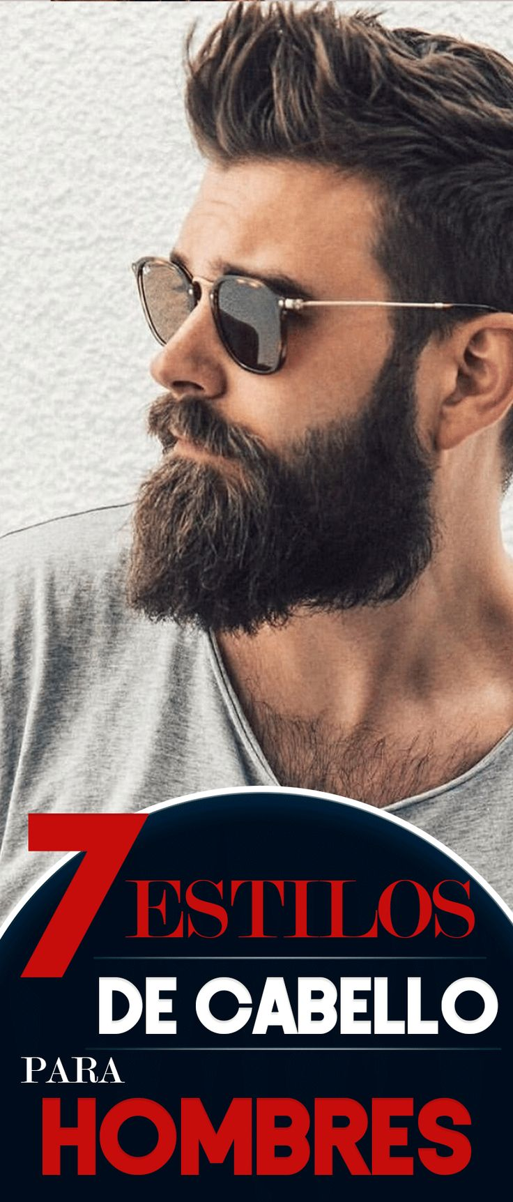 7 estilos de cabello para hombres. Corte de cabello para hombres, tipos de corte de cabello, corte zumbido largo, fleco moderno, corte estilo universitario, corte tipo sexy slicked, estilo de cabello capas largas, corte tipo pompadour, cabello estilo césar Haircut for men, types of haircut, long buzz cut, modern fringe, college style cut, slicked sexy cut, long layered hair style, pompadour cut, Caesar hair style men's fashion.