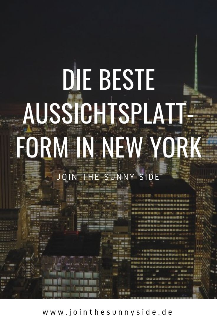 Die beste Aussichtsplattform in New York