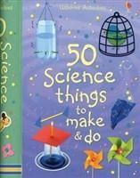 50 Science Things to Make and Do - The Science Shop