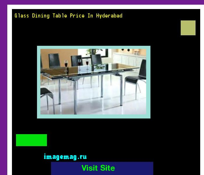 Glass Dining Table Price In Hyderabad 155831 - The Best Image Search