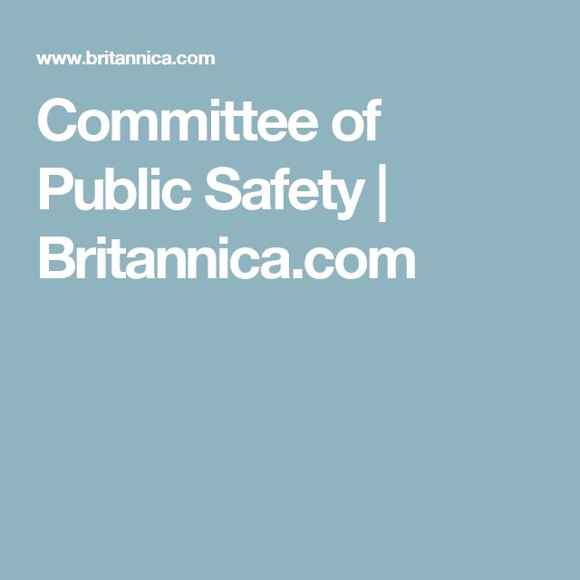 committee of public safety essay Reviewing clinical trials: a guide for the ethics committee data safety and monitoring committee differences of opinion public at any.