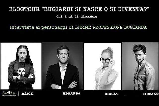 """Storici&Salottiere: BLOGTOUR """"BUGIARDI SI NASCE O SI DIVENTA"""", intervi..."""