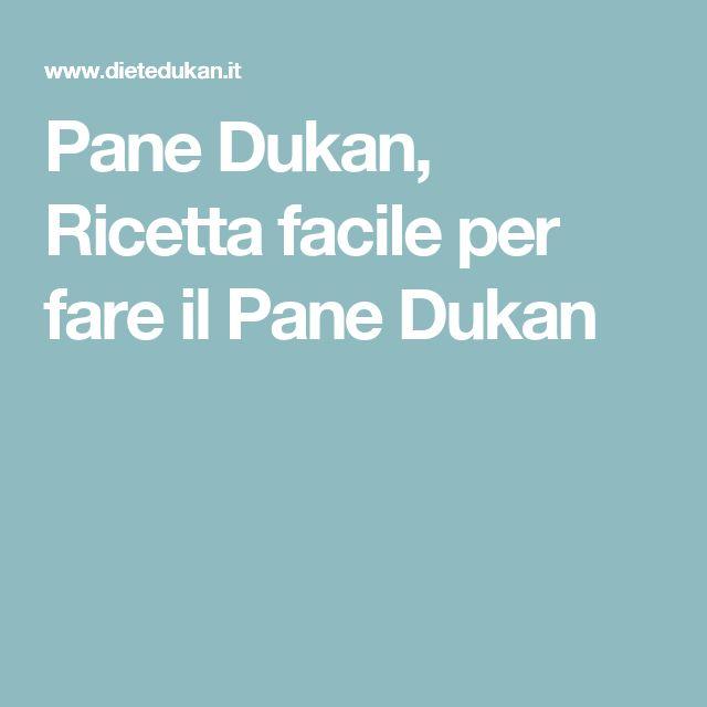 Pane Dukan, Ricetta facile per fare il Pane Dukan