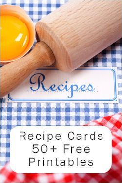 FREE PRINTABLES - Recipe Cards - a great assortment
