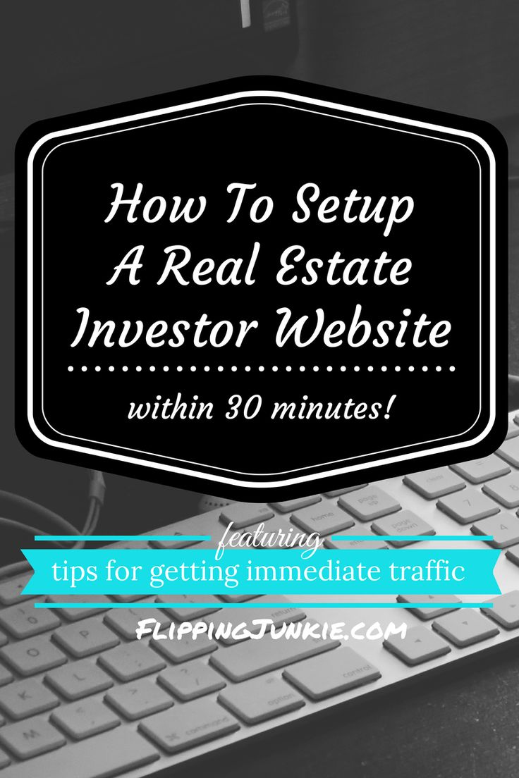 How To Setup Your Own Real Estate Investor Website Within 30 Minutes