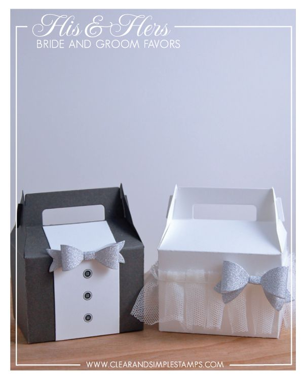 Clear and Simple Stamps | His and Hers | Bride and Groom Favors | Party Favor 5 Die | Bow Trio: Mini Die | Gable Box | Wedding Favors