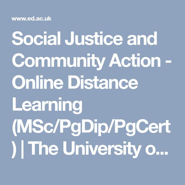 Social Justice and Community Action - Online Distance Learning (MSc/PgDip/PgCert) | The University of Edinburgh
