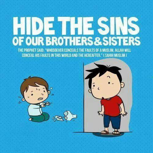 Hide The Sins Of Your Brothers & Sisters      | ❥Islam♥ | Islamic