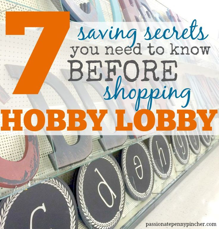 7 {Saving} Secrets You Need To Know Before Shopping Hobby Lobby. Passionate Penny Pincher is the #1 source printable & online coupons! Get your promo codes or coupons & save.