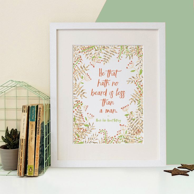 From Bookishly. 'He That Hath No Beard' Shakespeare Print.