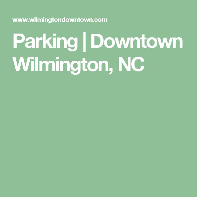 Parking | Downtown Wilmington, NC