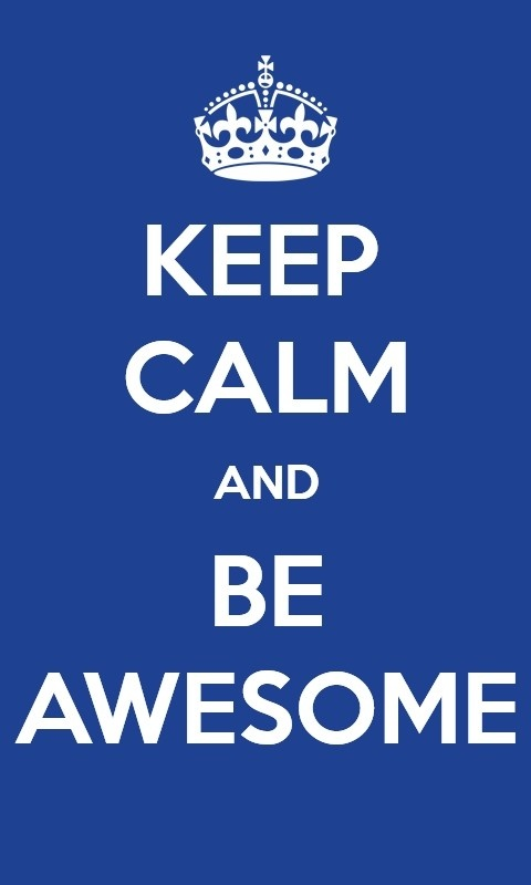 Created with Keep Calm Poster Maker for Windows Phone by Jenny.  Now available from http://www.windowsphone.com/en-gb/store/app/keep-calm-poster-maker/eb86893d-1b24-4628-a0ec-4dc8c523da88