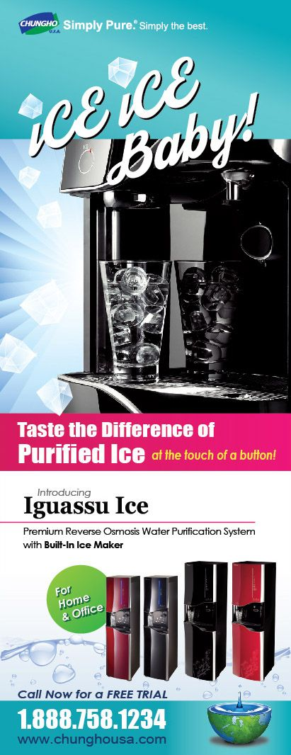 Ice Ice Baby! ChungHo Water Purification System 30 Day Free Trial with No obligation! #‎purifiedwater‬ ‪#‎purifiedice‬ ‪#‎waterdispenser‬ ‪#‎chungho‬ ‪#‎waterpurifier‬ ‪#‎waterandice‬ ‪#‎drinkingwater‬ ‪#‎waterpurificationsystem‬ ‪#‎iguassu‬ ‪#‎iguassuice‬ ‪#‎iceicebaby‬ ‪#‎icemaker‬ ‪#‎reverseosmosis‬ ‪#‎freetrial‬