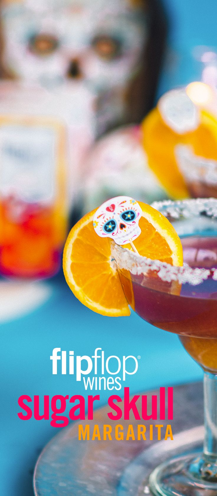 Flipflop Sugar Skull Margarita  What you'll need: 2 oz. freshly squeezed blood orange juice 1 tsp sugar (for the rim) 1 oz Cointreau 1 ½ oz. Tequila 1/2 can of Flipflop Fizzy Sangria