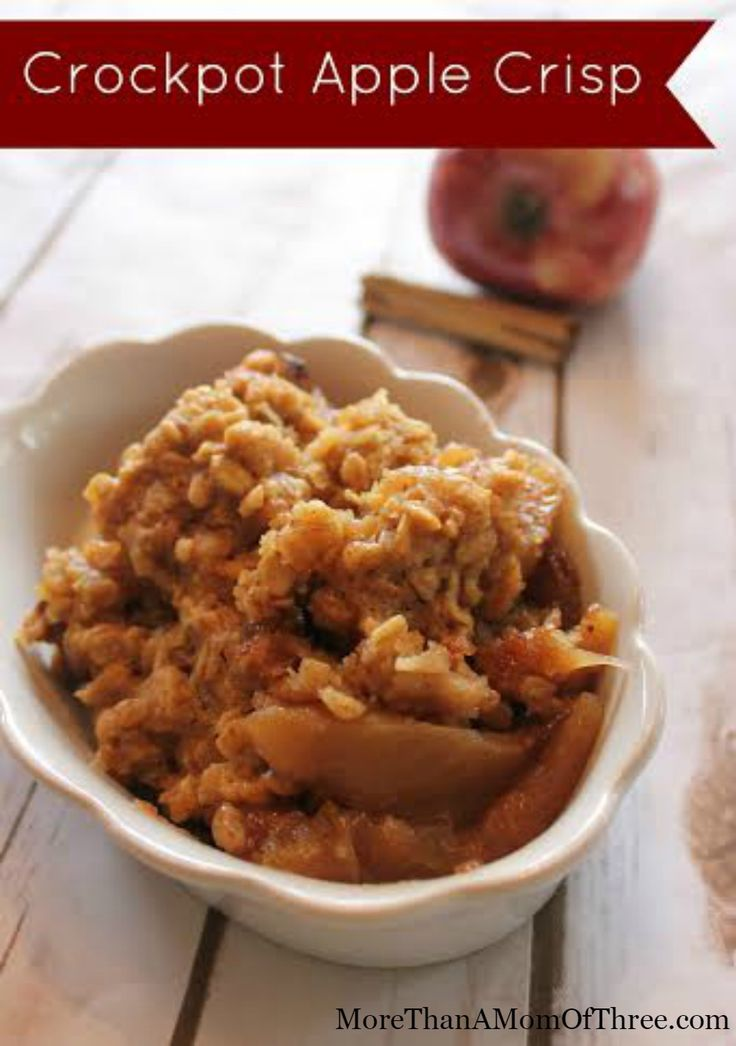 Crock Pot Apple Crisp Recipe (It was good when it finished cooking but was even better the next day after being refrigerated & then reheated in microwave)