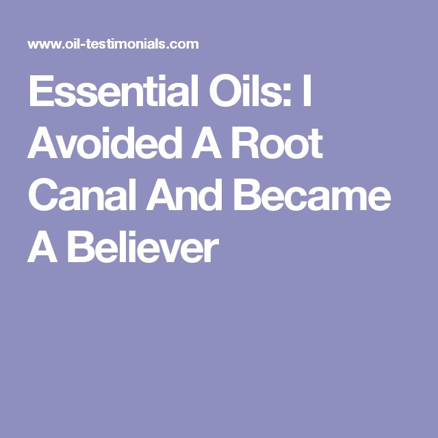 Essential Oils: I Avoided A Root Canal And Became A Believer