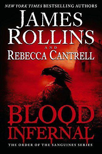 Blood Infernal (Order of the Sanguines Series) by James Rollins http://www.amazon.com/dp/0062343262/ref=cm_sw_r_pi_dp_jg9uub0E68VSQ