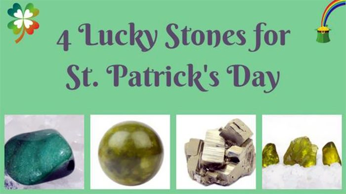 4 Lucky Stones For St. Patrick's Day
