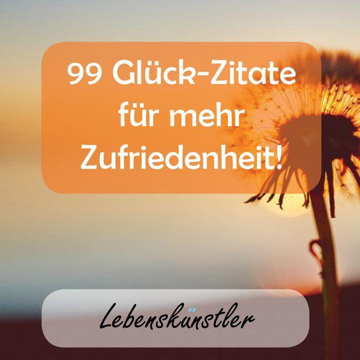 99 Glück Zitate Für Mehr Zufriedenheit Glück Zitate