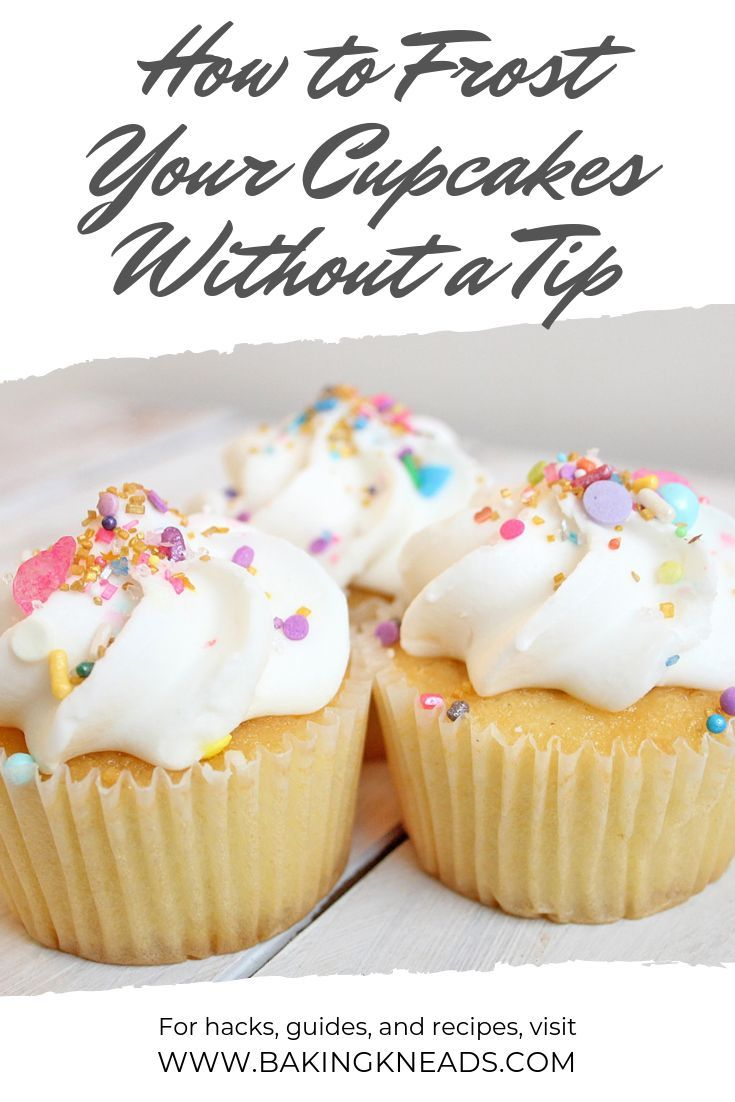 4 Easy Ways You Can Frost Your Cupcakes Today Without a Tip - Baking  Kneads, LLC | Canned frosting, Baking, Cupcake frosting techniques