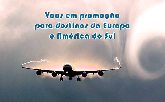 Passagens de avião para Europa e América do Sul #europa #voos #passagens #promoções #viagens #américadosul