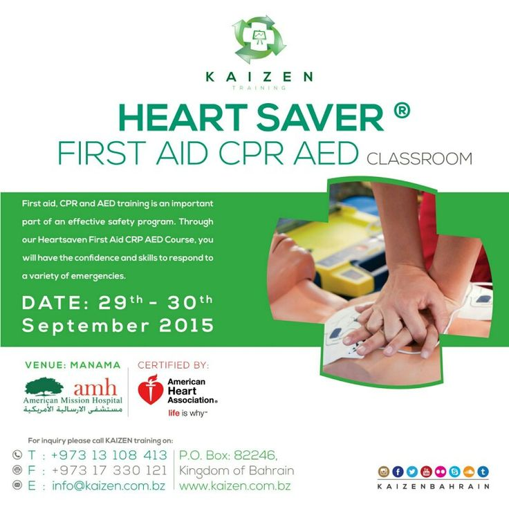 Kaizen Medical Management organizing First Aid Course Heartsaver 5 hours ( CME )  Www.kaizen.com.bz