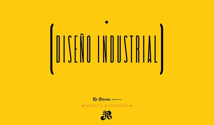 ¡Ofrecemos el Servicio y Asesoría en Diseño Industrial!  Visítanos en www.redisena.mx  Somos #ReDiseña