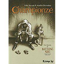 Championzé: Une histoire de Battling Siki (Champion du monde de boxe, 1922)